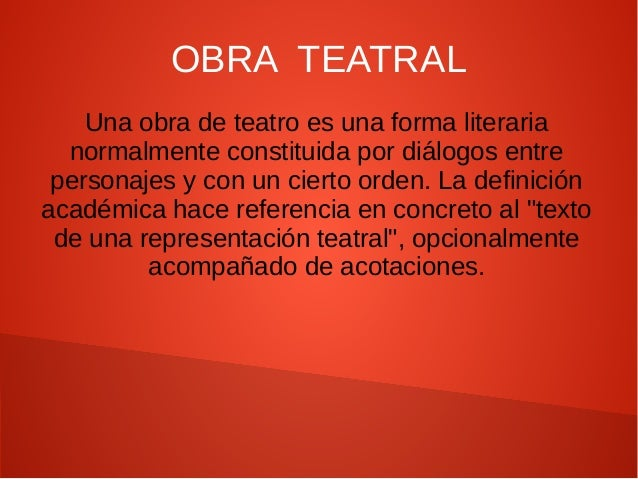 Obra teatral for Descripcion de una obra arquitectonica