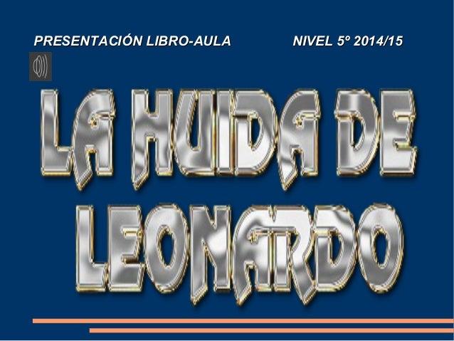 PRESENTACIÓN LIBRO-AULA NIVEL 5º 2014/15PRESENTACIÓN LIBRO-AULA NIVEL 5º 2014/15