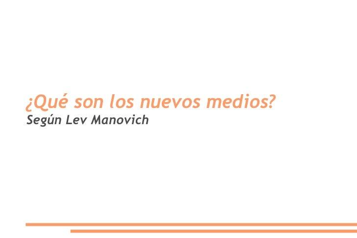 ¿Qué son los nuevos medios? Según Lev Manovich