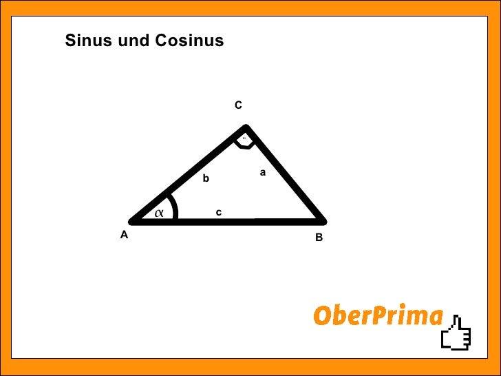 Sinus und Cosinus A B C c a b