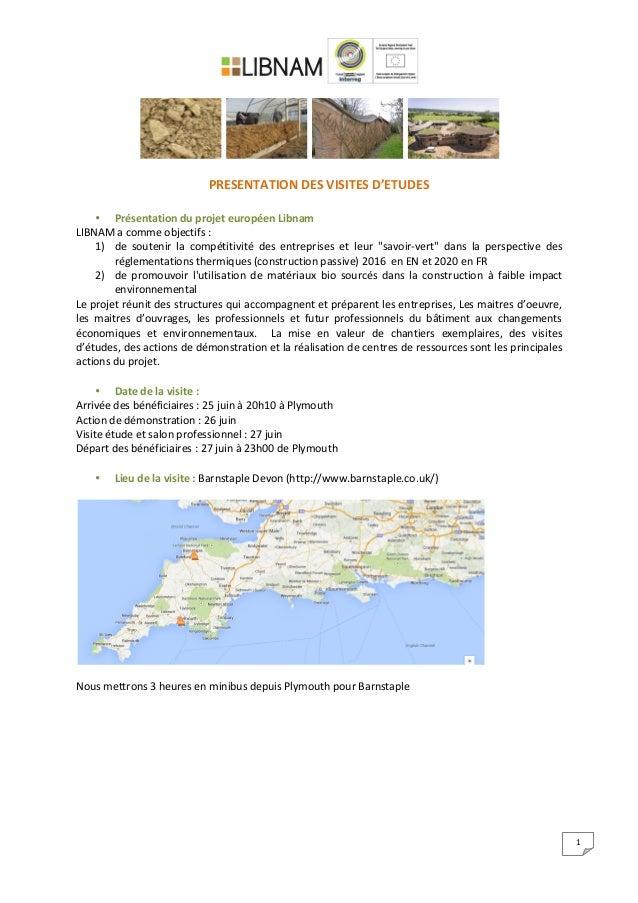 1                     PRESENTATION  DES  VISITES  D'ETUDES      • Présentation  du ...