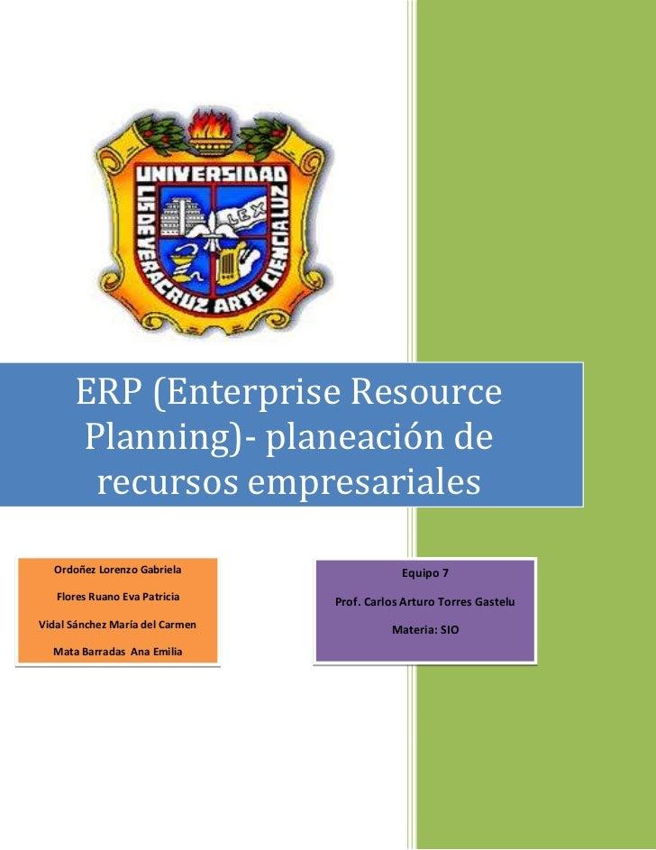 ERP (Enterprise Resource      Planning)- planeación de       recursos empresariales  Ordoñez Lorenzo Gabriela             ...