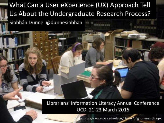 Source: http://www.etown.edu/depts/history/originalresearch.aspx What Can a User eXperience (UX) Approach Tell Us About th...