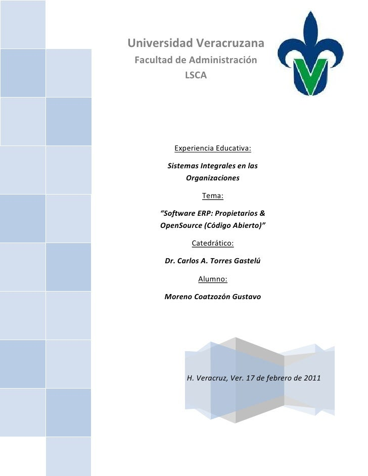 """4625340-671195H. Veracruz, Ver. 17 de febrero de 2011Experiencia Educativa:Sistemas Integrales en las OrganizacionesTema:""""..."""