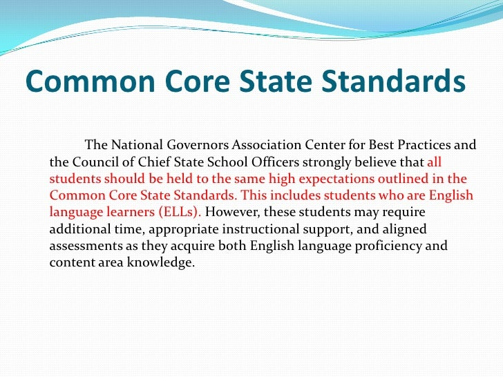 Common Core State Standards(continued)To help ELLs meet high academic standards in language arts it is essential  that the...