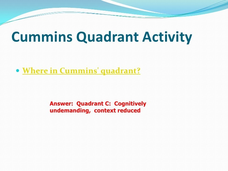 Cummins Quadrant Activity Collaboratively, place each task in the applicable  quadrant. Compare with the answer sheet. ...