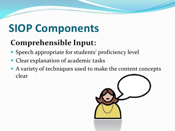 SIOP ComponentsStrategies: Ample opportunities provided for students to use  learning strategies Scaffolding techniques...