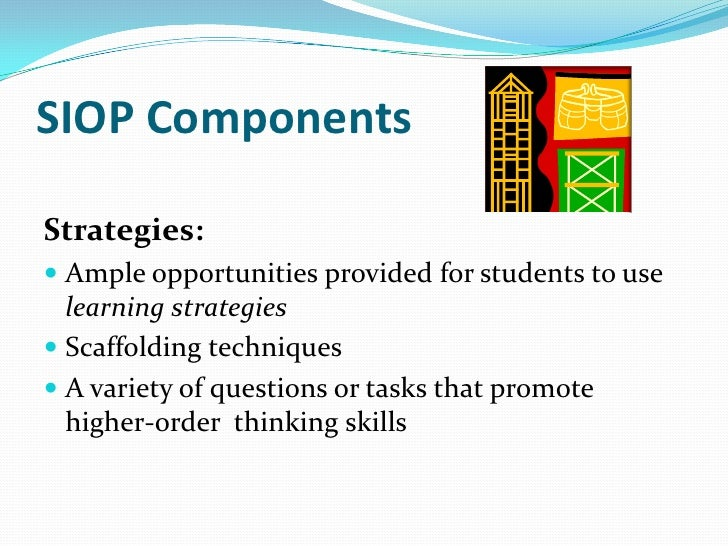 SIOP ComponentsInteraction Frequent opportunities for interaction and discussion Grouping configurations support languag...
