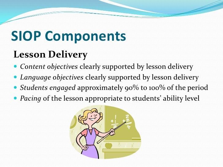SIOP ComponentsReview/Assessment Comprehensive review of key vocabulary Comprehensive review of key concepts Regular fe...