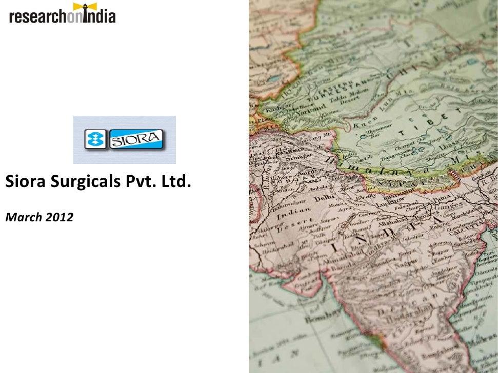 Siora SurgicalsPvt.Ltd.March2012