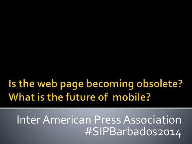 Inter American Press Association #SIPBarbados2014