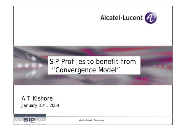"""SIP Profiles to benefit from         SIP Profiles to benefit from """"Convergence Model"""" Model""""          """"ConvergenceA T Kish..."""