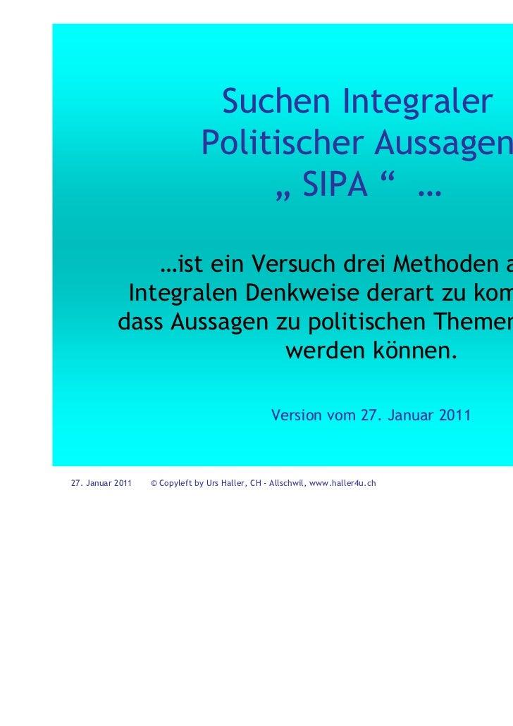 """Suchen Integraler                              Politischer Aussagen                                   """" SIPA """" …          ..."""