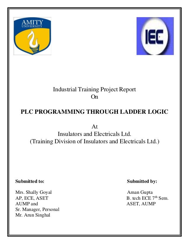 Summer internship report for plc programming of traffic light through industrial training project report on plc programming through ladder logic at insulators and electricals ltd ccuart Gallery