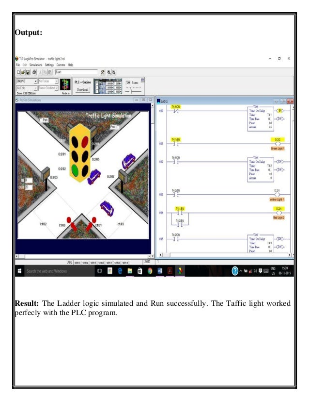 summer internship report for plc programming of traffic light through plc ladder logic diagram traffic light 31 output result the ladder logic