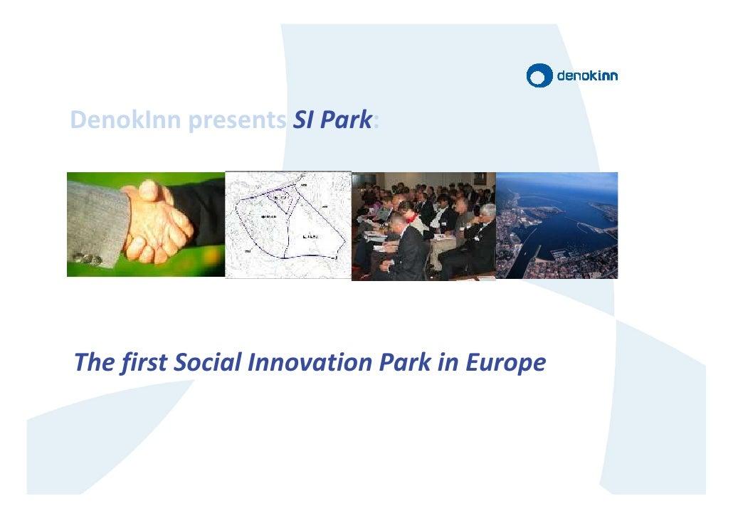 DenokInn presents SI Park:     The first Social Innovation Park in Europe