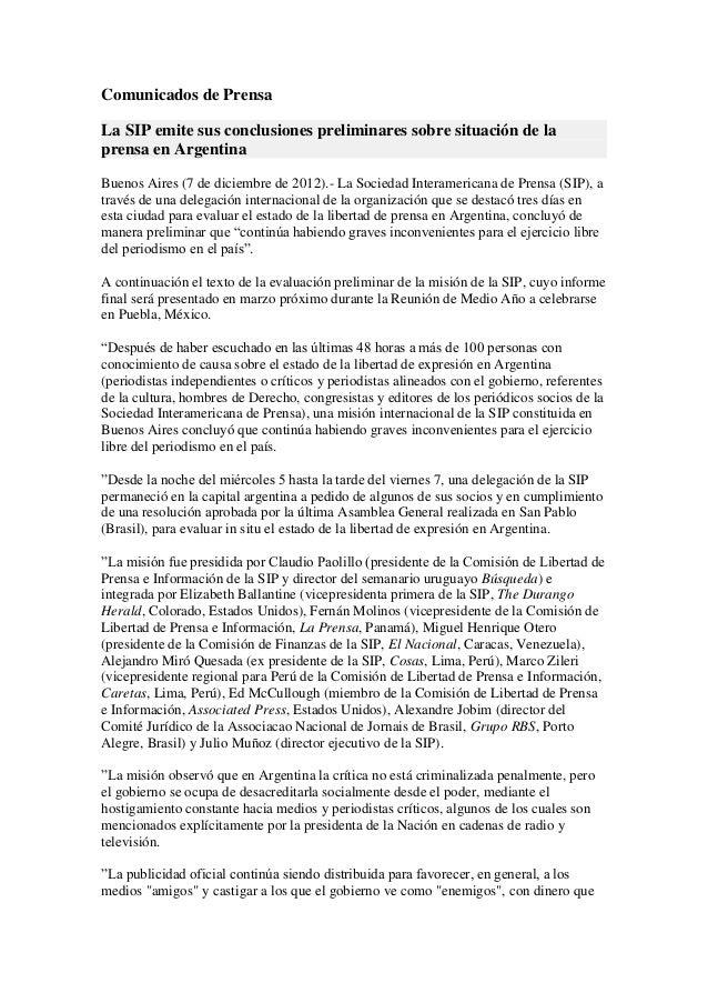 Comunicados de PrensaLa SIP emite sus conclusiones preliminares sobre situación de laprensa en ArgentinaBuenos Aires (7 de...
