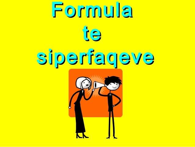 FormulaFormula tete siperfaqevesiperfaqeve