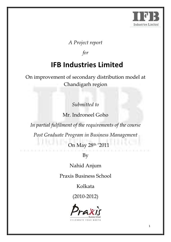 A Project report                           for           IFB Industries LimitedOn improvement of secondary distribution mo...