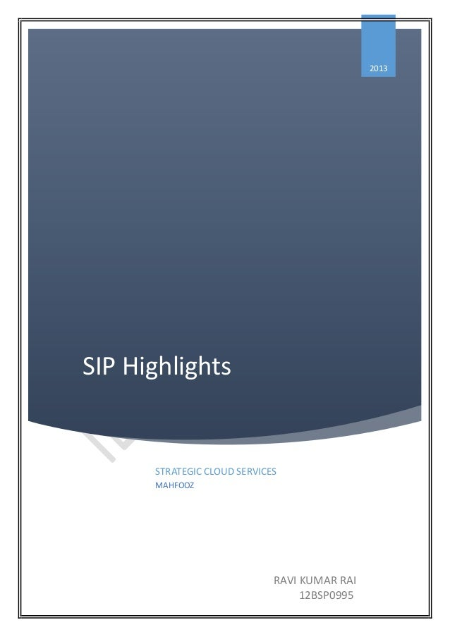 2013  SIP Highlights  STRATEGIC CLOUD SERVICES MAHFOOZ  RAVI KUMAR RAI 12BSP0995