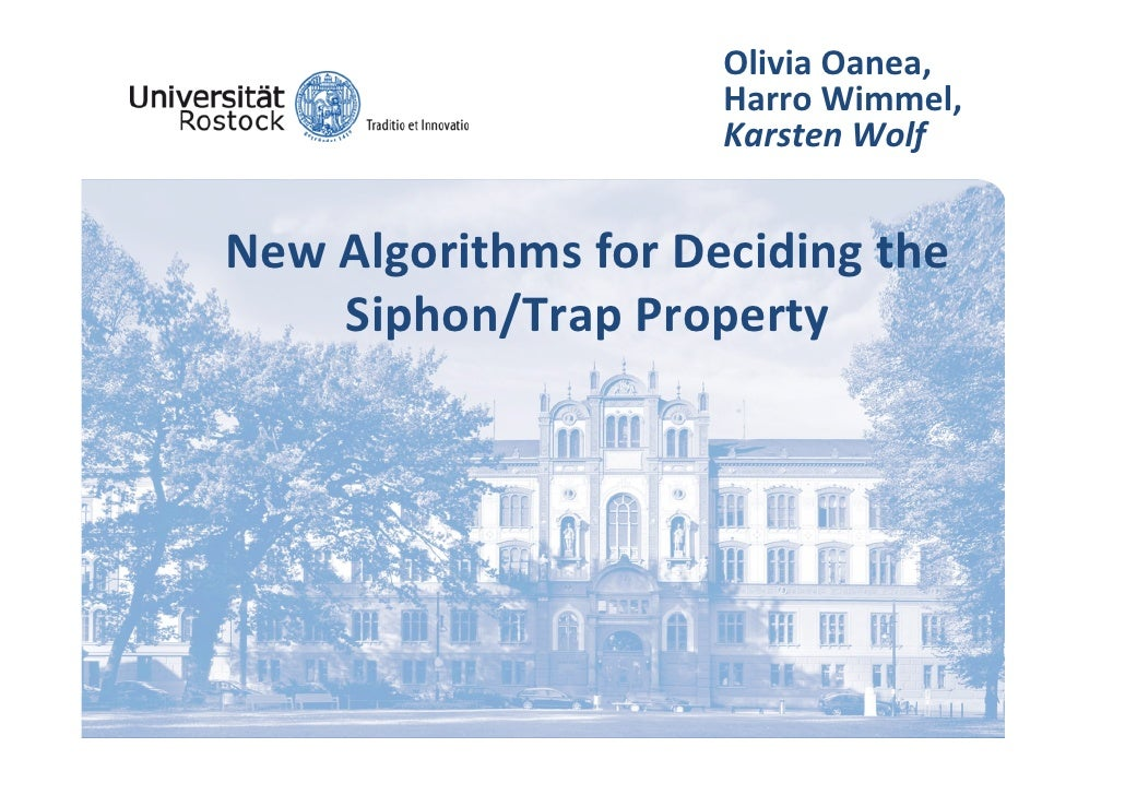OliviaOanea,                      HarroWimmel,                      KarstenWolf   NewAlgorithms for Deciding the    ...