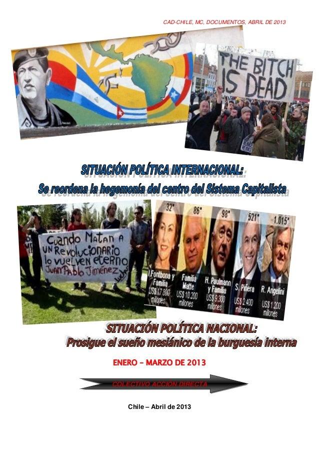 CAD-CHILE, MC, DOCUMENTOS, ABRIL DE 2013ENERO – MARZO DE 2013COLECTIVO ACCIÓN DIRECTA    Chile – Abril de 2013