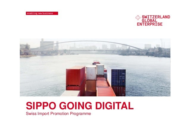 SIPPO GOING DIGITAL Swiss Import Promotion Programme