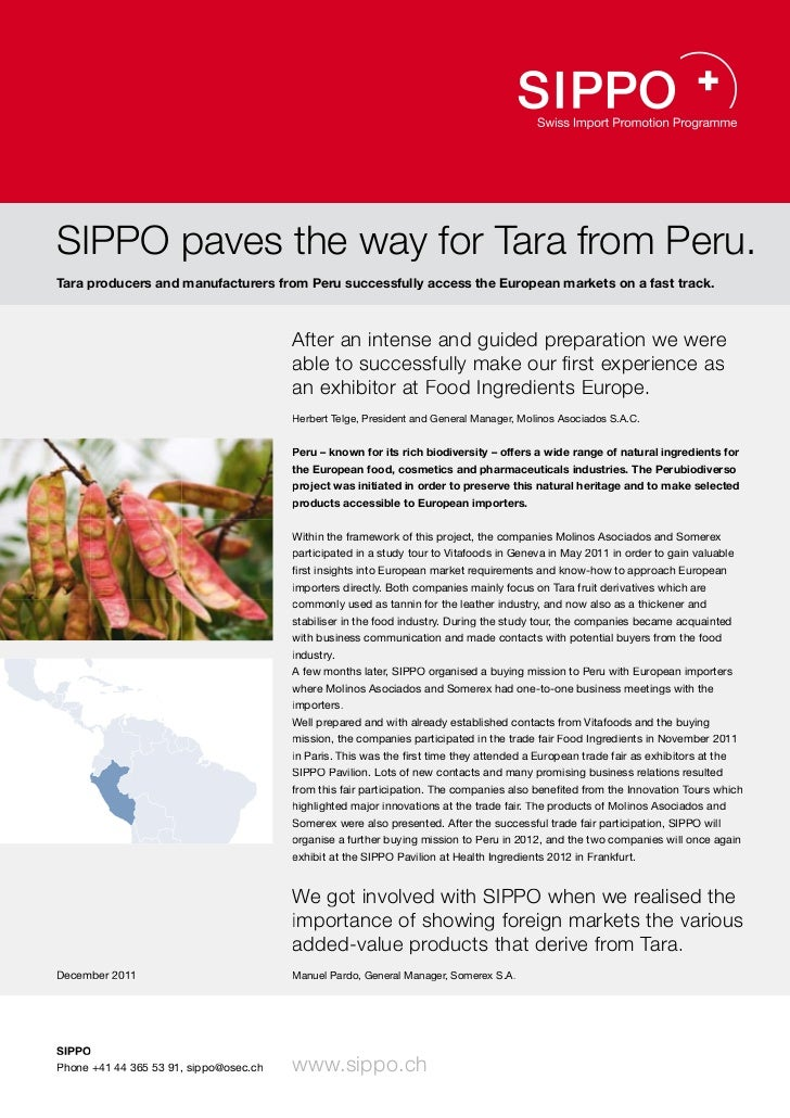SIPPO paves the way for Tara from Peru.Tara producers and manufacturers from Peru successfully access the European markets...