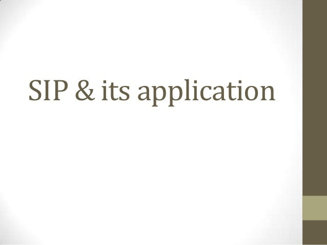 SIP & its application