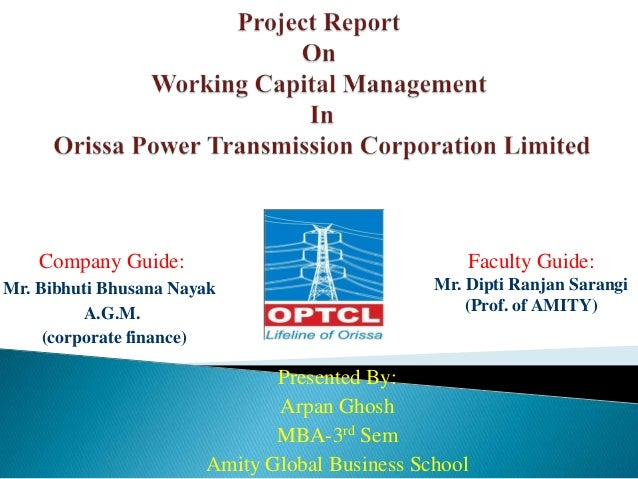 working capital management in project paper Whereas, ganesan (2007) analyze the efficiency of the working capital management for the telecommunication equipment industry and used day's sales outstanding, days inventory outstanding, day payable outstanding, day's working capital, and current ratio to represent the working capital management efficiency.