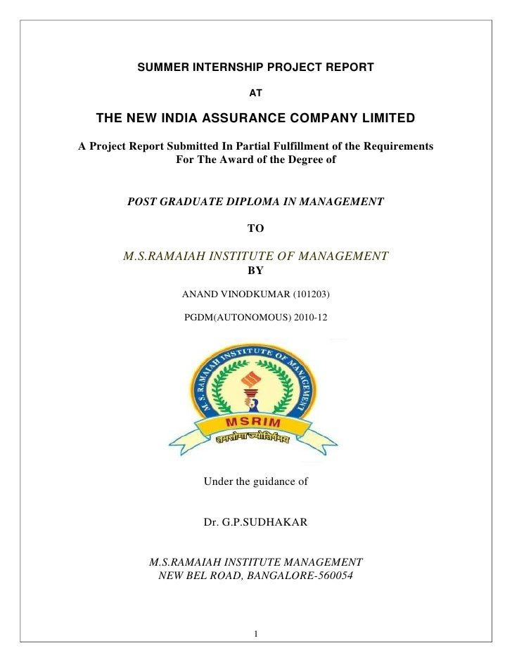 SUMMER INTERNSHIP PROJECT REPORT                                 AT   THE NEW INDIA ASSURANCE COMPANY LIMITEDA Project Rep...