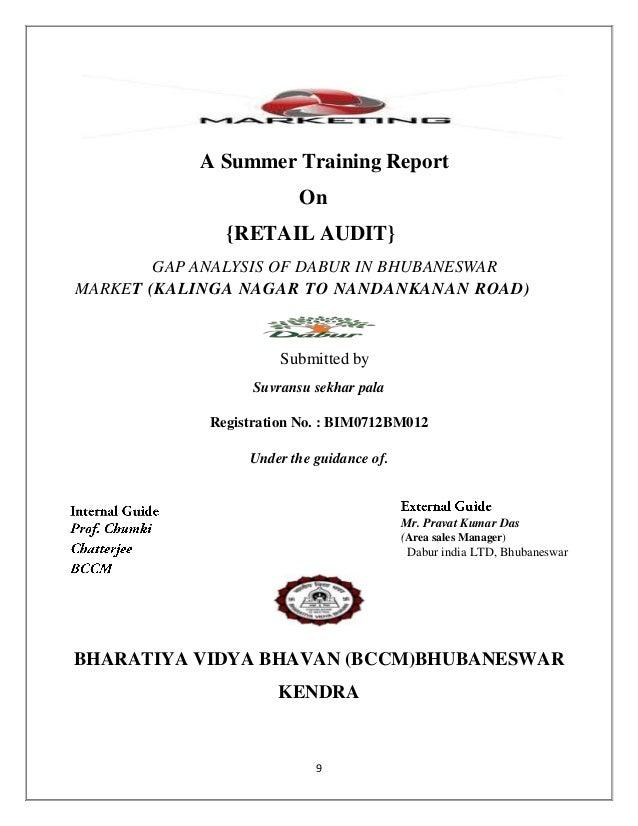 9 A Summer Training Report On {RETAIL AUDIT} GAP ANALYSIS OF DABUR IN BHUBANESWAR MARKET (KALINGA NAGAR TO NANDANKANAN ROA...