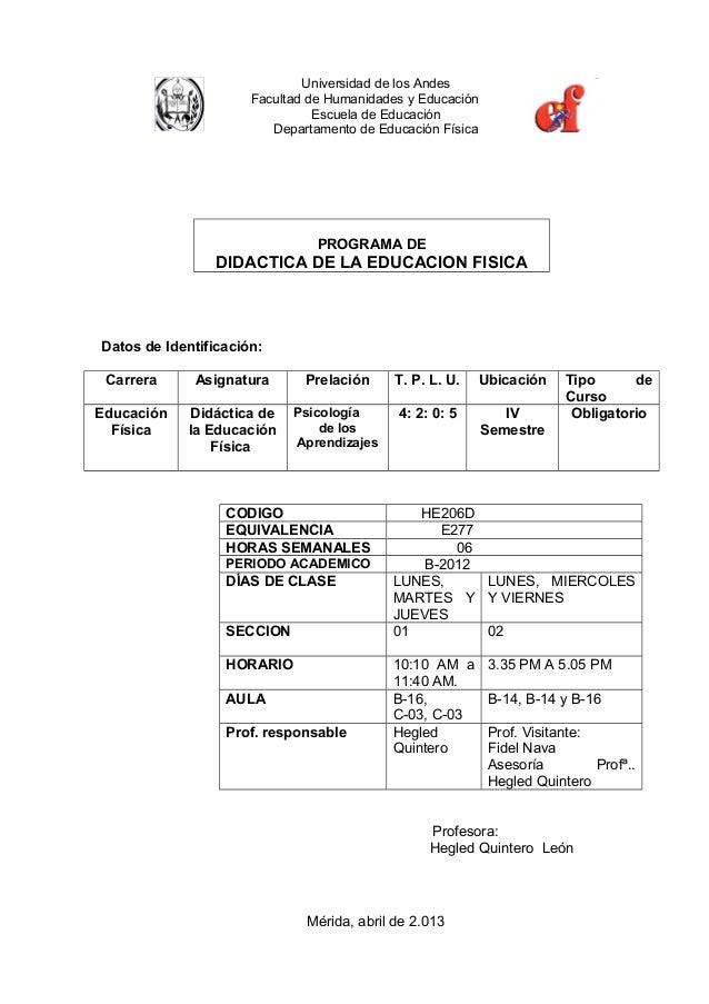 Universidad de los AndesFacultad de Humanidades y EducaciónEscuela de EducaciónDepartamento de Educación FísicaPROGRAMA DE...