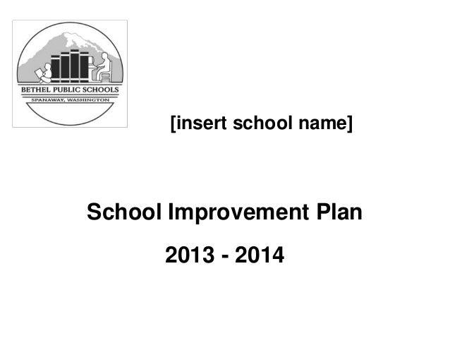 [insert school name] School Improvement Plan 2013 - 2014