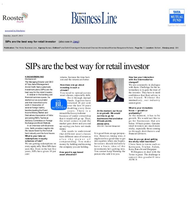 +         powered by bluebytes       Saturday , June 07, 2014     SIPs are the best way for retail investor    (also see i...