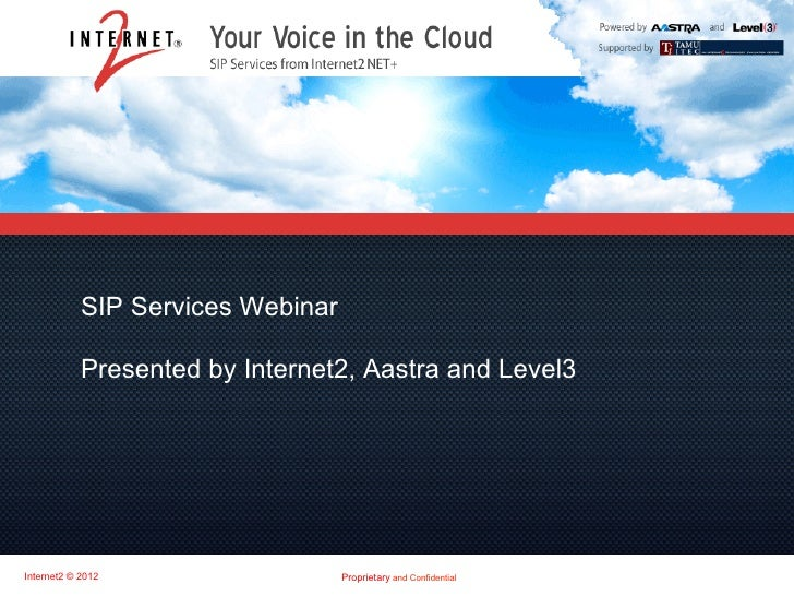 Master Title            SIP Services Webinar               Subtitle            Presented by Internet2, Aastra and Level3In...