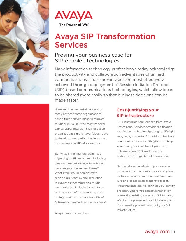 Avaya SIP Transformation Services Proving your business case for SIP-enabled technologies Many information technology prof...