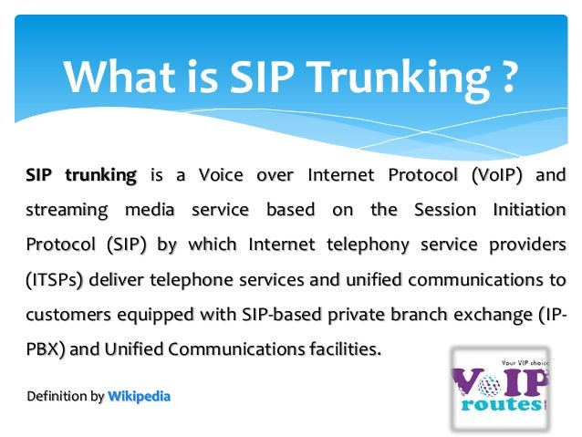 understanding a sip trunk The session initiation protocol  sip trunking is a similar marketing term preferred for when the service is used to simplify a telecom infrastructure .