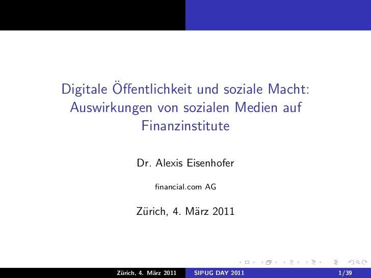 ¨Digitale Offentlichkeit und soziale Macht: Auswirkungen von sozialen Medien auf             Finanzinstitute               ...