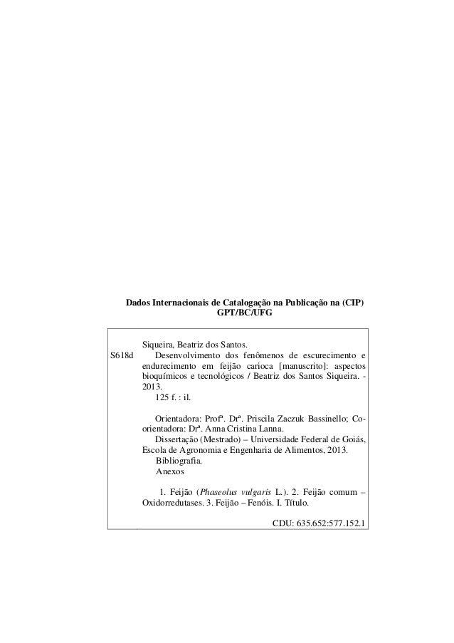 Siqueira   desenvolvimento dos fenômenos de escurecimento e endurecimento em feijão carioca Slide 3