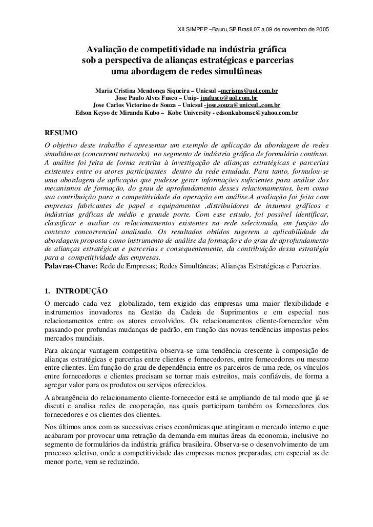 XII SIMPEP –Bauru,SP,Brasil,07 a 09 de novembro de 2005             Avaliação de competitividade na indústria gráfica     ...