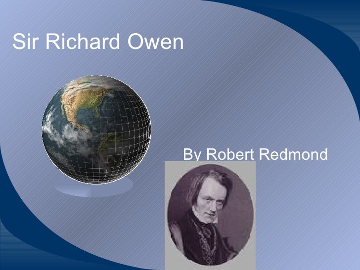 Sir Richard Owen By Robert Redmond