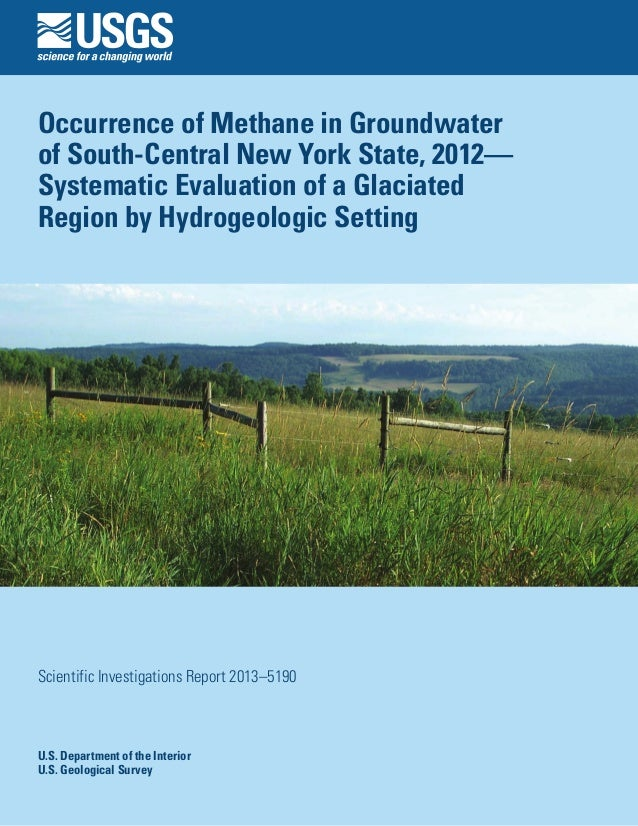 Occurrence of Methane in Groundwater of South-Central New York State, 2012— Systematic Evaluation of a Glaciated Region by...