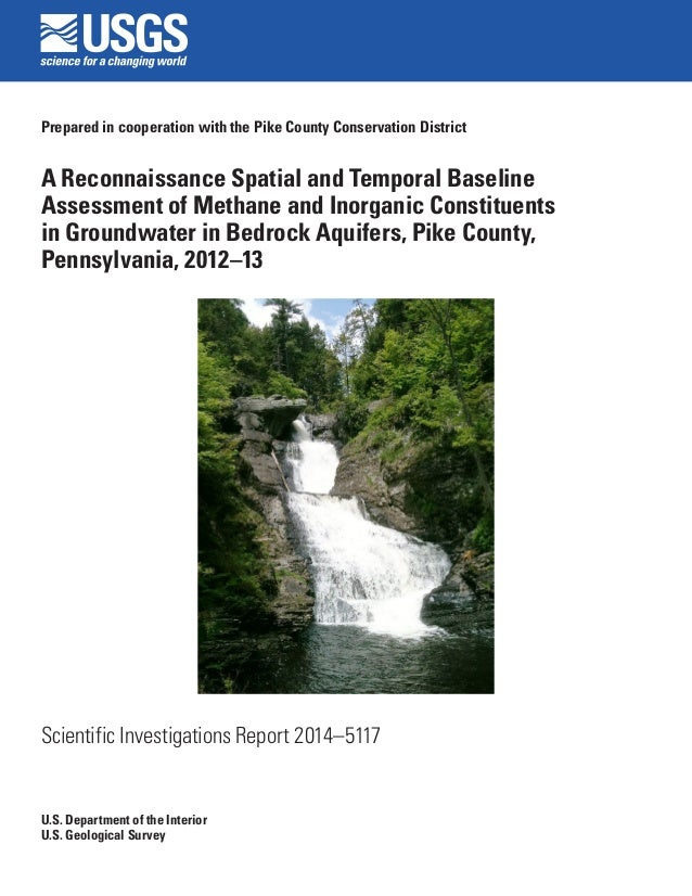 Prepared in cooperation with the Pike County Conservation District  A Reconnaissance Spatial and Temporal Baseline Assessm...