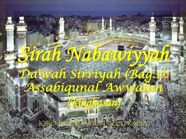 Sirah Nabawiyyah Da'wah Sirriyah (Bag.1): Assabiqunal Awwalun (Ringkasan)