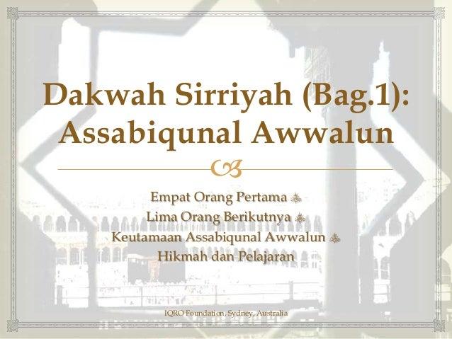 Sirah Nabawiyah 25: Dakwah Sirriyah (Bag.1)_Assabiqunal Awwalun Slide 3