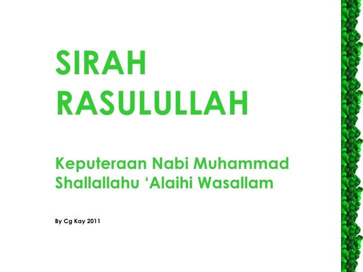 SIRAH RASULULLAH Keputeraan Nabi Muhammad Shallallahu 'Alaihi Wasallam By Cg Kay 2011