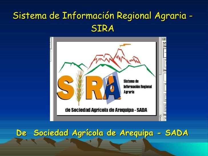 Sistema de Información Regional Agraria - SIRA De  Sociedad Agrícola de Arequipa - SADA