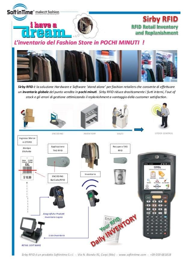 ENCODING INVENTORY SALES STOCK CONTROL Sirby RFID è la soluzione Hardware e Software 'stand alone' per fashion retailers c...