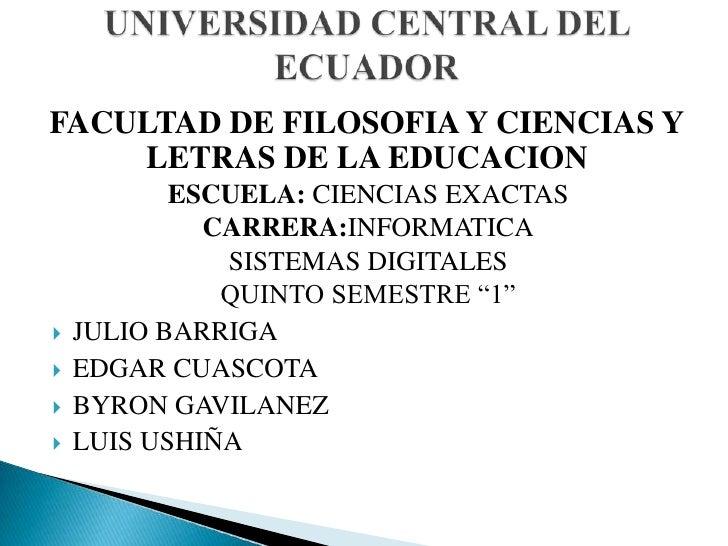 FACULTAD DE FILOSOFIA Y CIENCIAS Y    LETRAS DE LA EDUCACION           ESCUELA: CIENCIAS EXACTAS             CARRERA:INFOR...